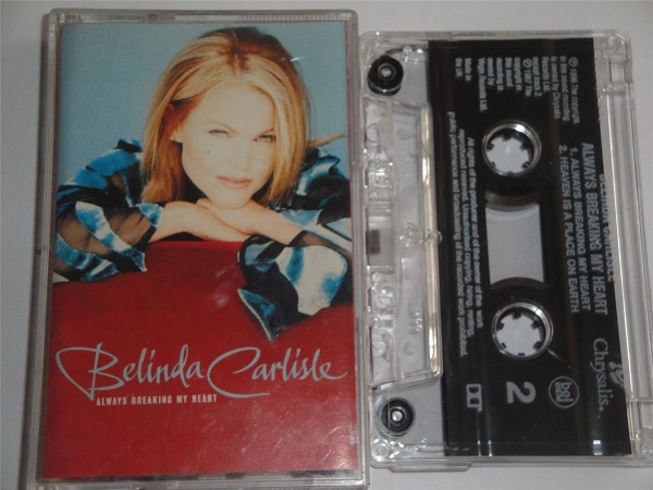 Belinda Carlisle - Always Breaking My Heart Cassette Tape