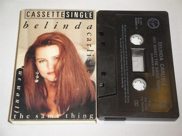 Belinda Carlisle - (We Want) The Same Thing Cassette Tape Single