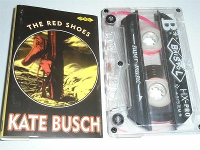 Kate Bush -  Busch - The Red Shoes - Mispelt Name IMPORT BSL0340 Cassette Tape